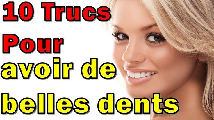 Blanchiment Des Dents A Domicile Efficace - 10 Trucs Pour Avoir De Belles Dents