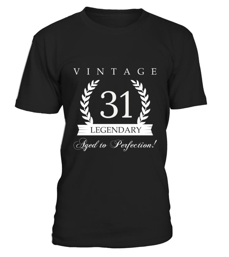 Vintage 31 Birthday Legendary Aged To Perfection 1985  Funny Anniversary T-shirt, Best Anniversary T-shirt