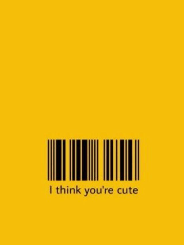 I Think U R Cute I Think Your Cute Funny Phone Wallpaper Mood Wallpaper