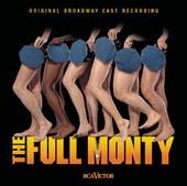 The Full Monty (Original Broadway Cast Recording)