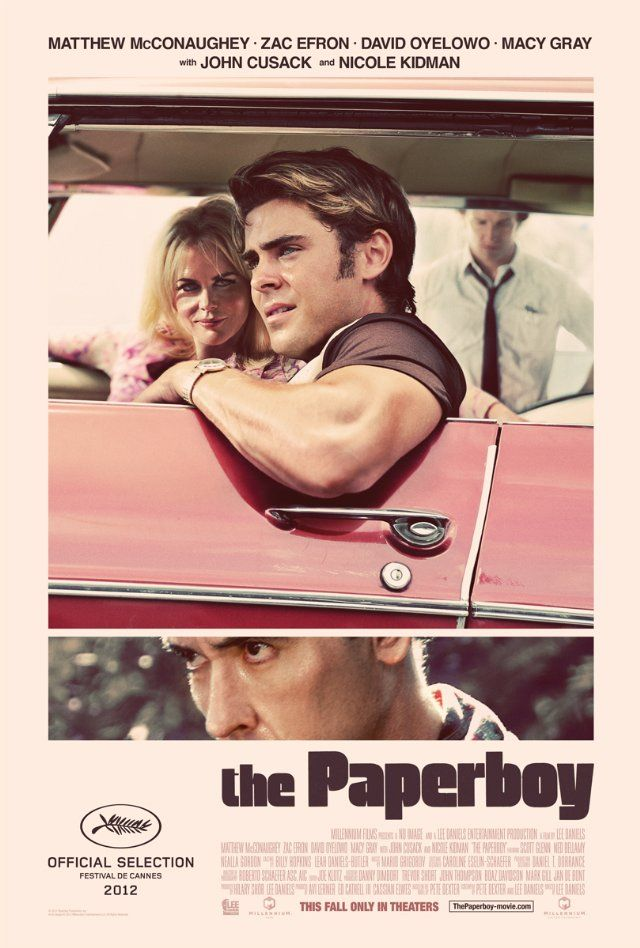 to-see in 2013: The Paperboy, starring Matthew McConaughey, Nicole Kidman, Zac Efron, and John Cusack. Can't wait for another Zac Efron movie!