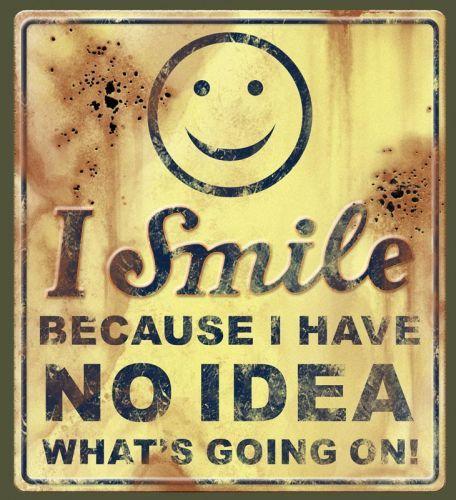 i smile..