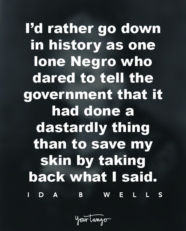 50 Best Ida B Wells Quotes About Racism Feminism And Activism Inspirational Quotes Meaningful Quotes Knowledge Quotes