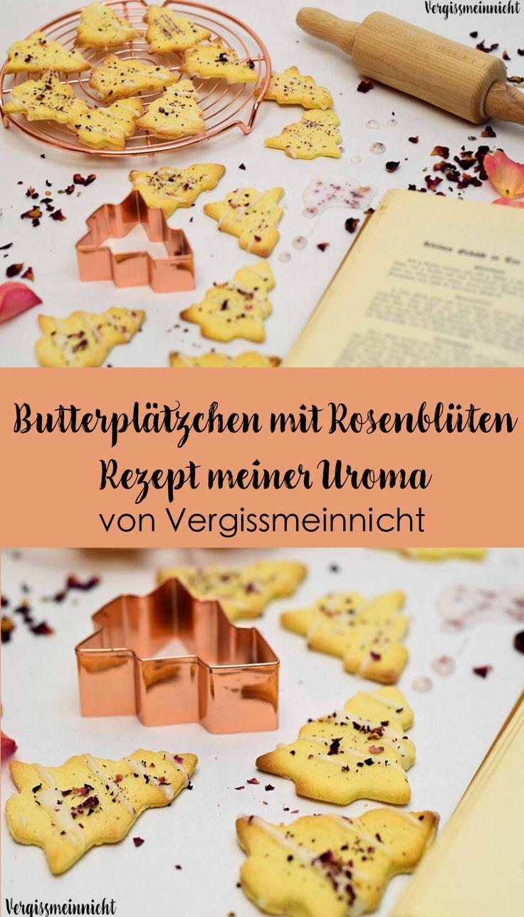 Leckeres Butterplätzchen mit Rosenblüten Rezept meiner Uroma.  Passend zur Adventszeit und ein toller Auftakt für Weihnachten