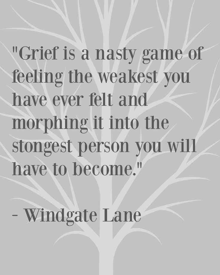 Pin By Martha Dickey On Healing Grief Grief Dad Grief Quotes About Strength