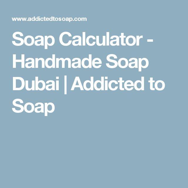 Soap Calculator - Handmade Soap Dubai | Addicted to Soap