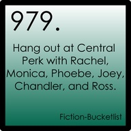 979. Hang out at Central Perk with Rachel, Monica, Phoebe, Joey, Chandler, and Ross.