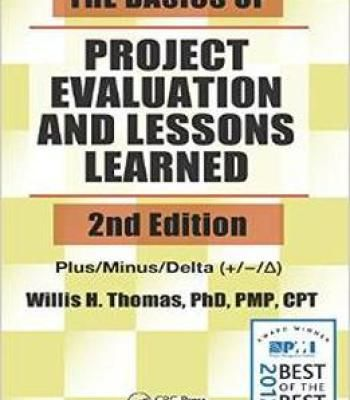 The Basics Of Project Evaluation And Lessons Learned Second