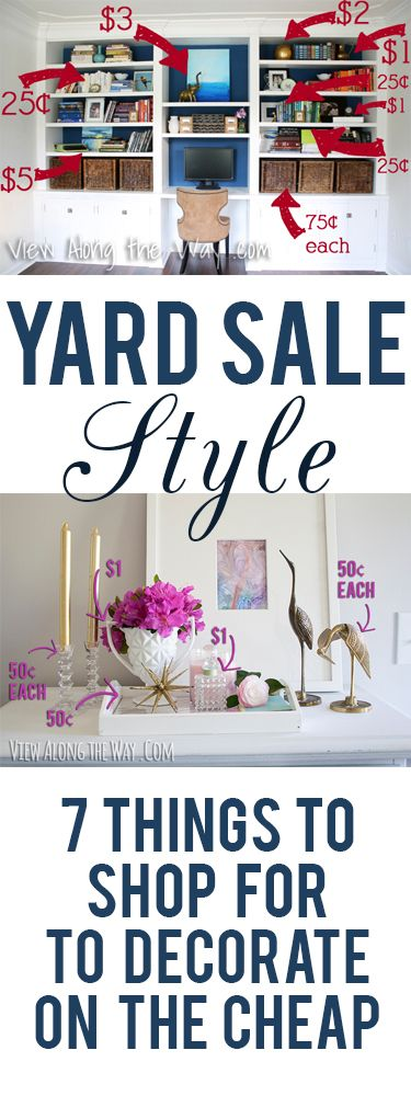 Great tips on what to shop for at yard sales to decorate your home (with style!) on a budget!: