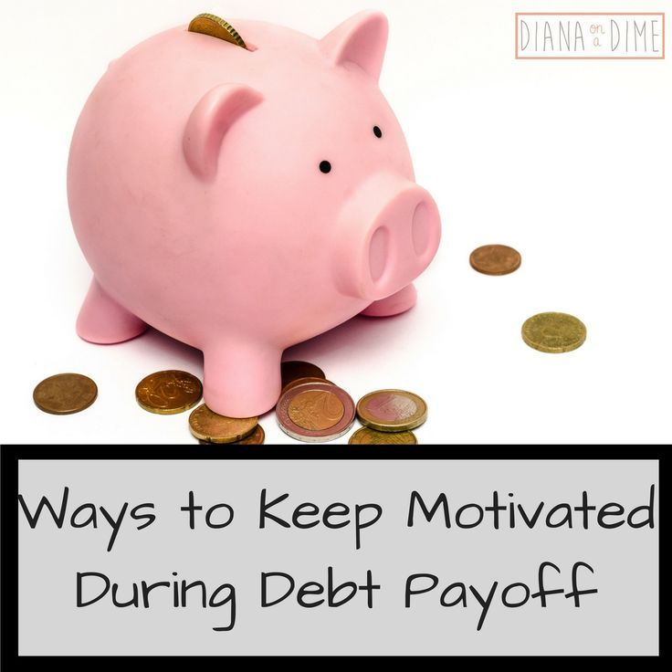 Ways to Keep Motivated during Debt Payoff