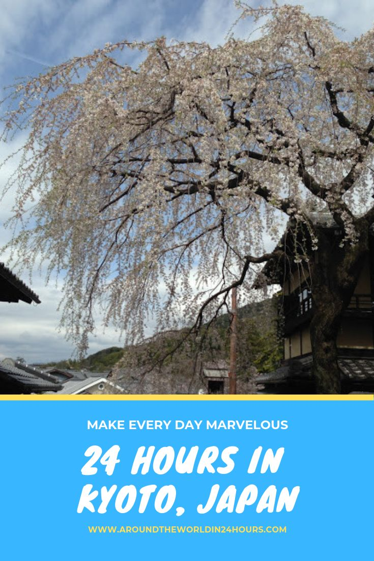 A Perfect 24 Hours in Kyoto, Japan With Kiyomizu Temple