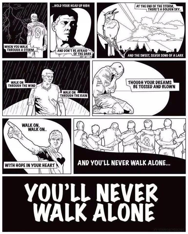 You'll Never Walk Alone! YNWA LFC Liverpool FC