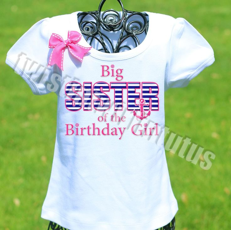 Nautical Birthday Sister shirt | Nautical Birthday Party Ideas | Nautical Birthday Shirts | Nautical First Birthday Ideas | Birthday Ideas for Girls | Birthday Ideas for Boys