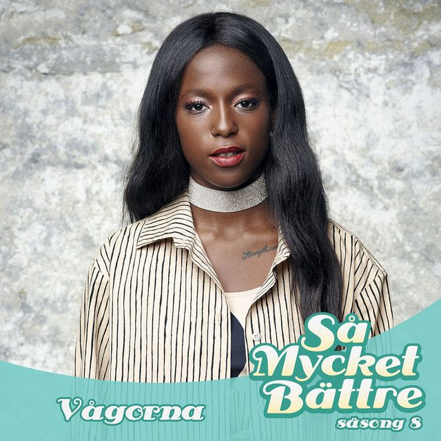 Saved on Spotify: Vågorna - Så mycket bättre säsong 8 by Sabina Ddumba