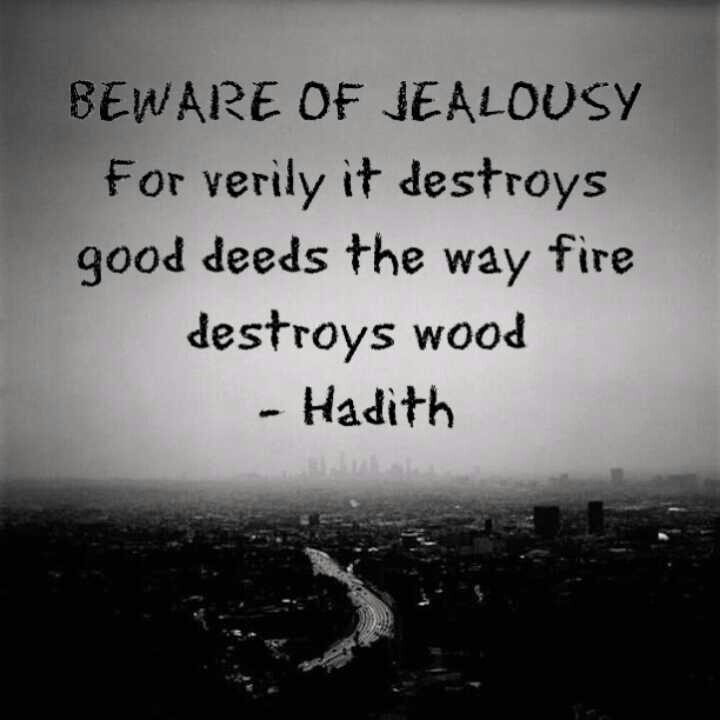 Beware of jealousy Hadith, Islam, Muslim, quote