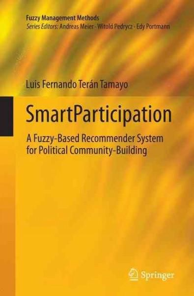 Smartparticipation: A Fuzzy-based Recommender System for Political Community-building