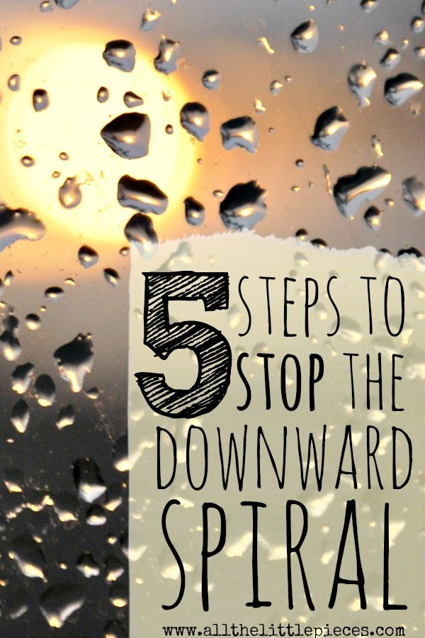 The Downward Spiral. Have you been there? The emotional downward spiral can suck us in on any old day. And although I can't always completely avoid it, I HAVE learned some reliable ways to STOP IT. Read on for 5 tried-and-true ways to stop the downward spiral.