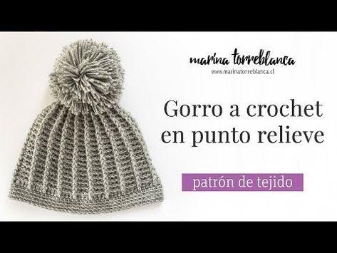 Gorro a crochet en punto relieve  patron de tejido  - Marina Torreblanca  Blog e1ec90bd094