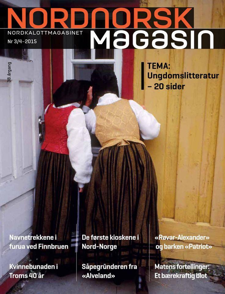 NNM_3-4_2015 En smakebit av Nordnorsk Magasin nr 3/4-2015