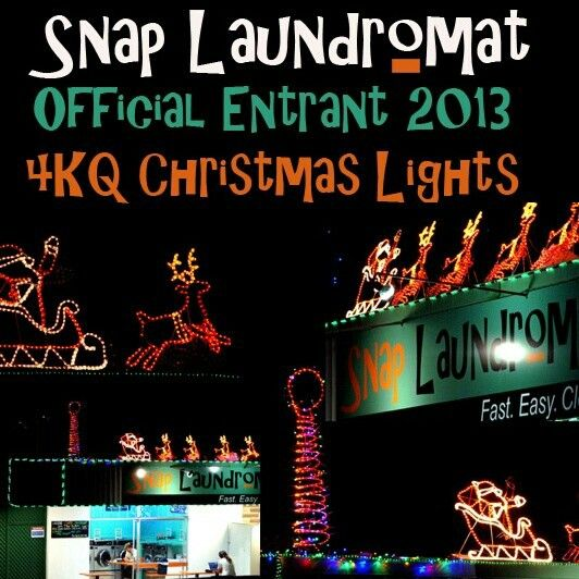 Official entrant for the 4kq Christmas Lights 2013 #Snap Laundromat #snaplaundromat #Brisbane #4KQ #christmas #lights #taringa