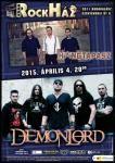 Húsvétkor újra elszabadul a buliőrület a RockHázban! Április 4.-én sokak örömére ismét a fémzene lesz az úr a városszéli rock klubban: a magyar metaltörténet oszlopos tagja, a Demonlord csapata adja majd a talpalá valót