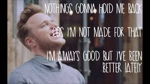 Image result for never been better olly murs lyrics