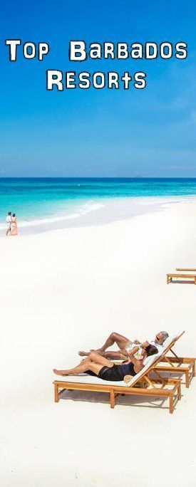 Sandals Barbados – All-Inclusive Barbados Resort Top Barbados Resorts We explore some of the bEst Barbados Vacation resorts including family resorts, couples resorts and honeymoon resorts. Top Barbados Resorts & Travel. Barbados is one of the mos