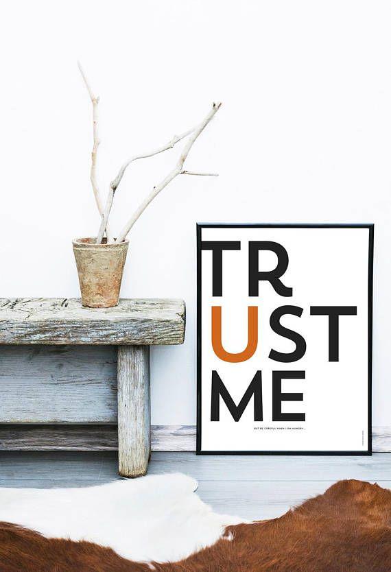 Trust me  print