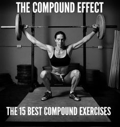 Fifteen effective compound (working multiple muscle groups simultaneously) exercises useful for designing the most effective workouts possible.