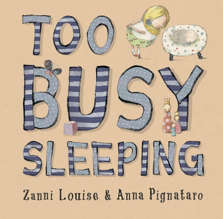 Why we blog, and Zanni Louise's new picture book Too Busy Sleeping.