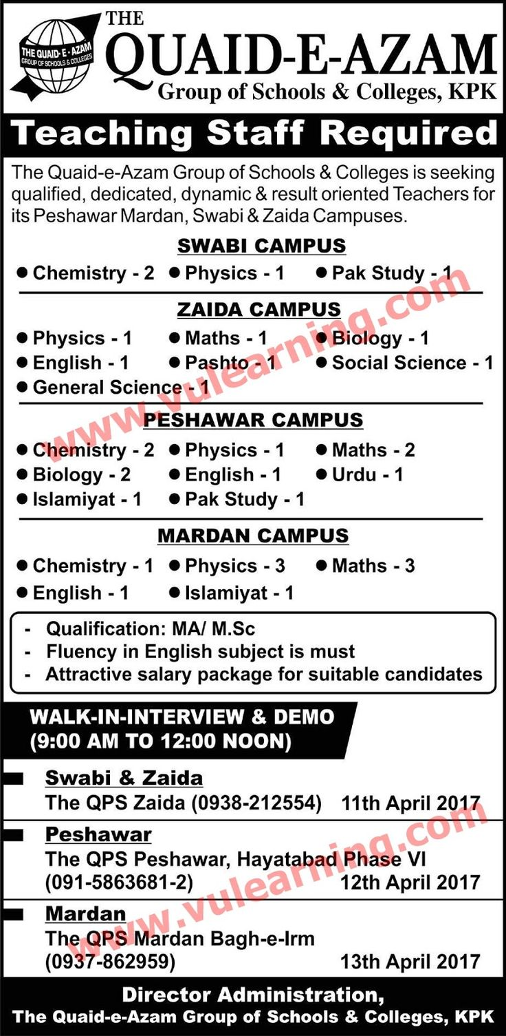 #  Title  Details  1  Jobs Location  Pakistan  2  Government / Private  Private  3  FPSC / PPSC / NTS / Others  Others  4  Published Date  09 Apr 2017 Sunday  5  Last Date to Apply  13 Apr 2017 Thursday  6  Newspaper Name  Express  Quaid e Azam Group of Schools & Colleges KPK Jobs 2017 Teachers for Peshawar Mardan Swabi & Zaida Campuses Latest  Vacancies / Positions:-  ---Teachers  Chemistry  Physics  Pakistan Studies  Islamiat  Mathematics  English  Urdu  Gneral Science  Social Science…