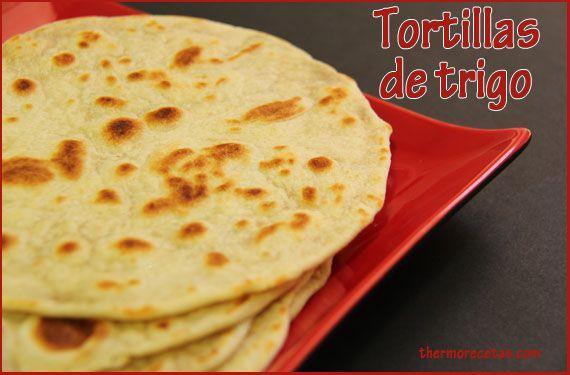 Tortillas de trigo - http://www.thermorecetas.com/2013/11/08/tortillas-de-trigo/