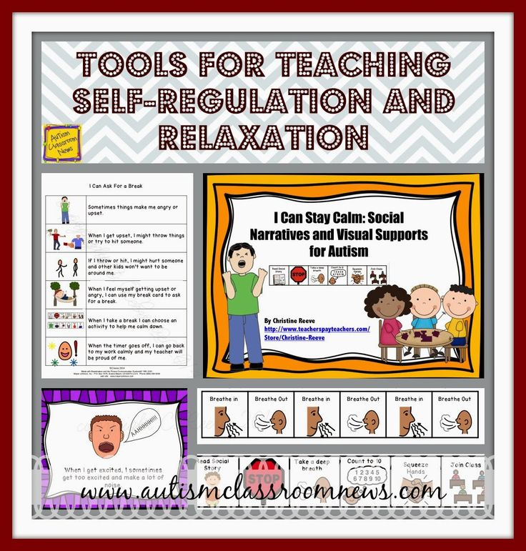 Tools for Teaching Self-Regulation and Relaxation by Autism Classroom News: http://www.autismclassroomnews.com