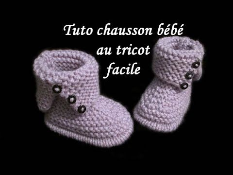 TUTO CHAUSSON BOTTE BEBE AU TRICOT FACILE baby bootie knitting easy - YouTube