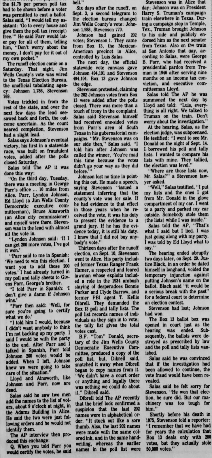 StevenWarRan: July 31, 1977, AP - Corsicana Daily Sun, pages A1, A5, Judge admits Johnson fix; 1948 election fraud confirmed for 'peace of mind',
