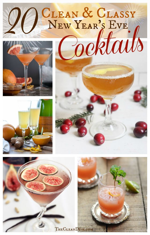 20 Clean & Classy New Year's Eve Cocktails {Paleo Friendly}