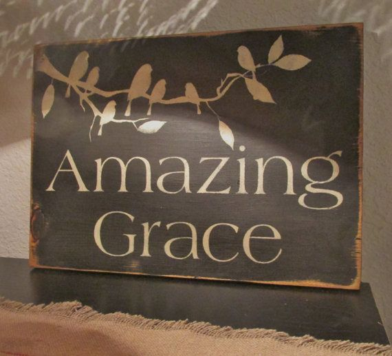 Hey, I found this really awesome Etsy listing at https://www.etsy.com/listing/231123946/amazing-grace-sign-primitive-shabby-chic