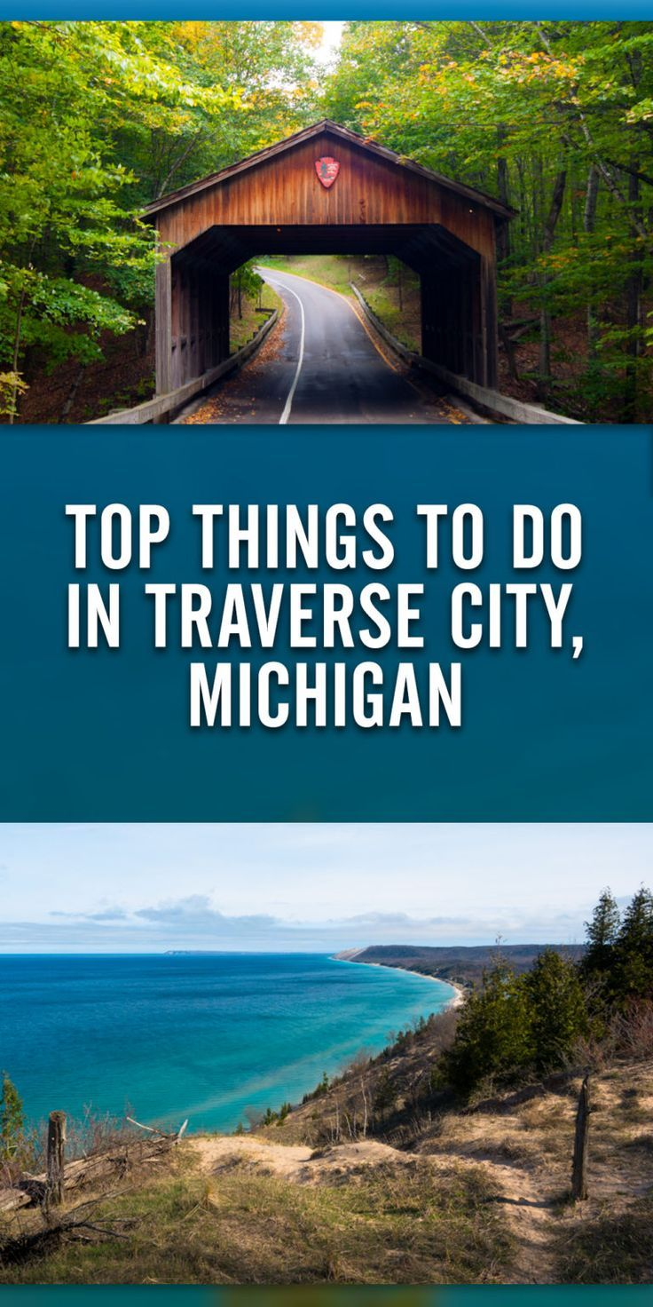 Top Things To Do In Traverse City Michigan Michigan Road Trip Michigan Travel Traverse City Michigan