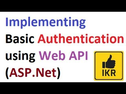 Basic Authentication using Web API with example | ASP.Net