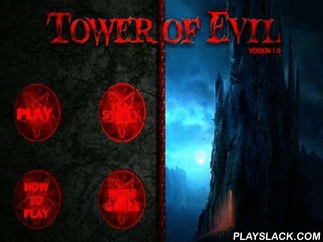 Tower Of Evil  Android Game - playslack.com , You were  in a punishment in the Evil Tower. Whether will you be able to get out of a terrible tower? On your route you are waited for by a set of risks and evil beings.