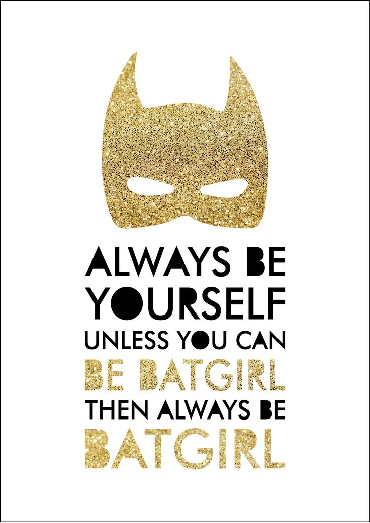 This 'Always Be Batgirl' print is the perfect addition to any little superhero's room or nursery! * Please note that glitter gold is printed and not actual metallic foil or glitter.