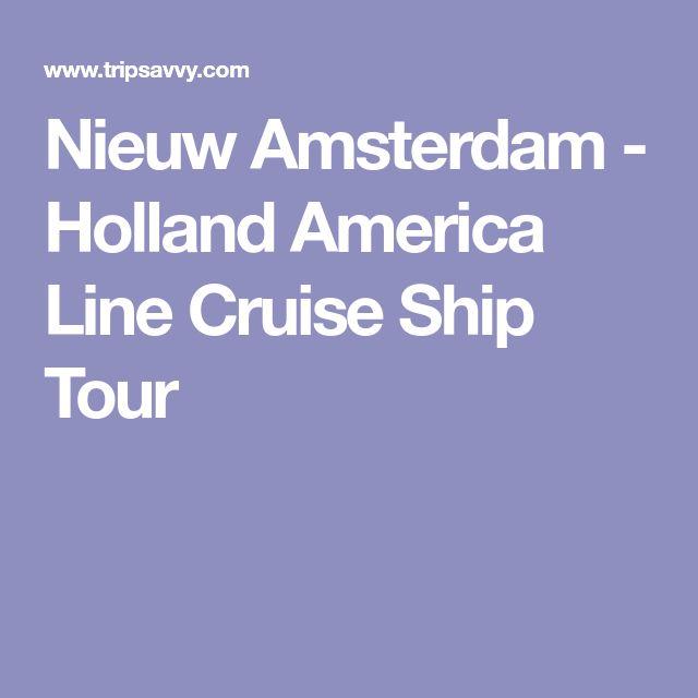 Nieuw Amsterdam - Holland America Line Cruise Ship Tour