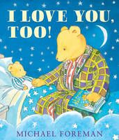 a bedtime story by award-winning picture book creator Michael Foreman.