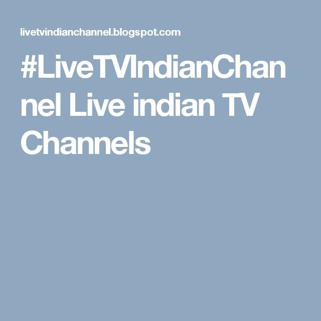 #LiveTVIndianChannel Live indian TV Channels