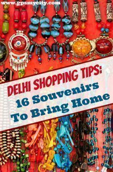 What to buy in Delhi? There are plenty to exotic items to choose from in Delhi and these 16 souvenir shopping tips you make up your mind.