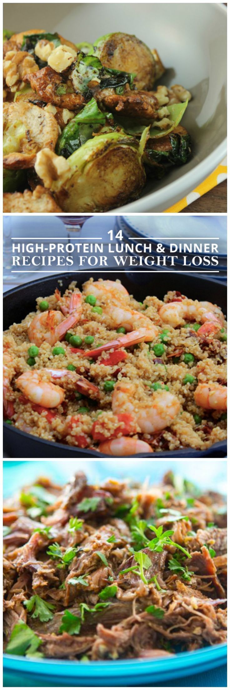 14 High-Protein Lunch & Dinner Recipes for Weight Loss--these meals will fill you up, and curb cravings.
