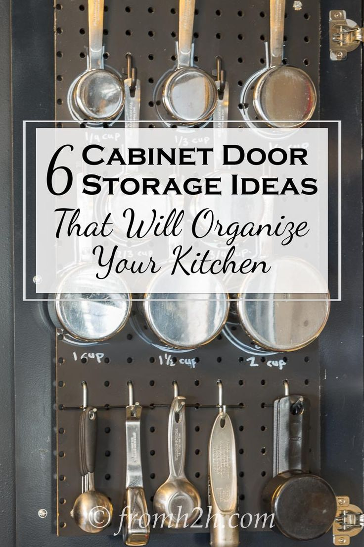 6 Cabinet Door Storage Ideas That Will Organize Your Kitchen | Need to organize your kitchen but don't have a lot of extra space? Try our cabinet door storage ideas to use the wasted space behind your doors.