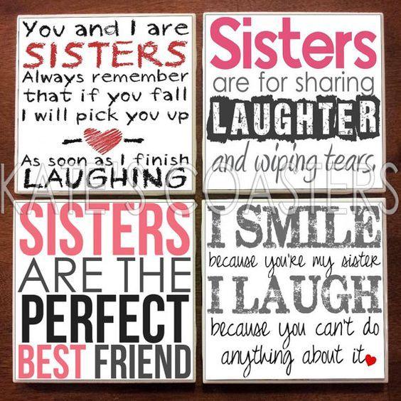 @Nicole Novembrino Novembrino Baptista smith @Laura Jayson Jayson bray @ megan abajian Set of 4 sister quotes ceramic tile coasters, $10, KatesCoasters
