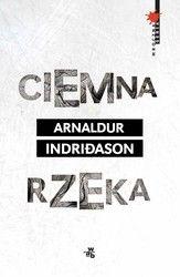 Ciemna rzeka Arnaldur Indriðason - ebook epub, mobi