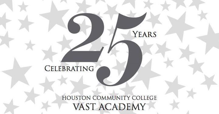 HCC Vast Academy 25th Anniversary Celebration @ Houston Community College Central Campus - 7-April https://www.evensi.us/hcc-vast-academy-25th-anniversary-celebration-houston/203932052